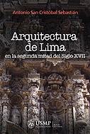 Arquitectura de Lima en la segunda mitad del siglo XVII
