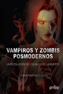 Vampiros y zombis posmodernos