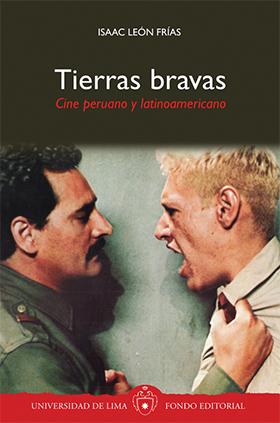 Tierras bravas Cine peruano y latinoamericano