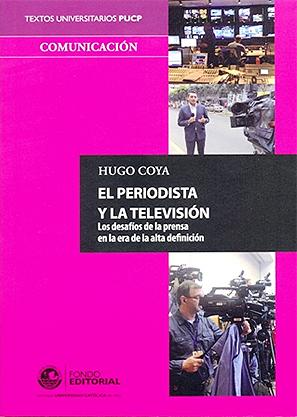 EL PERIODISTA Y LA TELEVISI�N