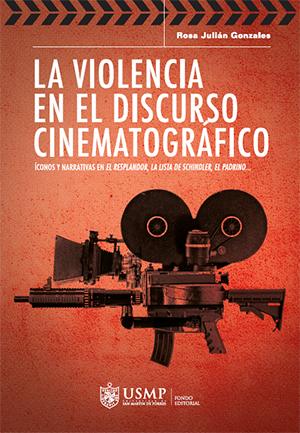 La violencia en el discurso cinematogr�fico