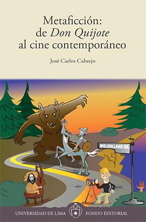 METAFICCI�N: DE DON QUIJOTE AL CINE CONTEMPOR�NEO