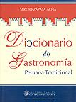 Diccionario de Gastronom�a peruana tradicional
