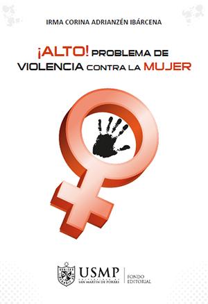 �Alto! Problema de violencia contra la mujer