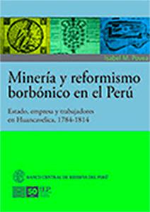 MINER�A Y REFORMISMO BORB�NICO EN EL PER�
