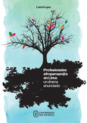 PROFESIONALES AFROPERUANOS EN LIMA