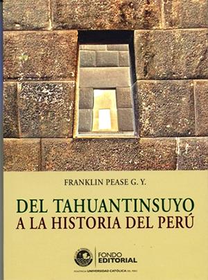 DEL TAHUANTINSUYO A LA HISTORIA DEL PER�