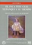 EL INCA TITU CUSI YUPANQUI Y SU TIEMPO - VOLUMEN 3