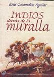 INDIOS DETRÁS DE LA MURALLA
