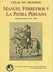 MANUEL FERREYROS Y LA PATRIA PERUANA