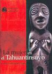 LA MUJER EN EL TAHUANTINSUYO