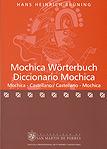 Mochica W�rterbuch Diccionario Mochica