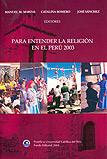 Para entender la religión en el Perú 2003