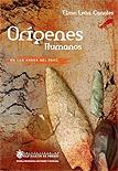 Orígenes humanos en los andes del Perú