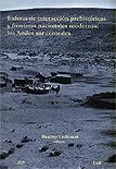 Esferas de interacción prehistóricas y fronteras nacionales modernas: los andes sur centrales