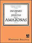 Informes de Jesuitas en el Amazonas (1600-1684)