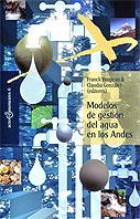 Modelos de gestión del agua en los Andes