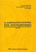 La ambivalente historia del indigenismo