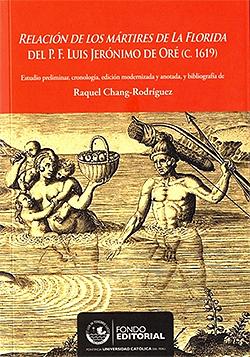 Relaci�n de los m�rtires de La Florida del P.F. Luis Jer�nimo de Or� (C. 1619)