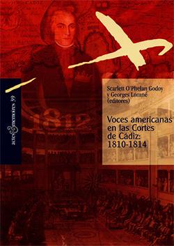 Voces americanas en las Cortes de Cádiz: 1810-1814