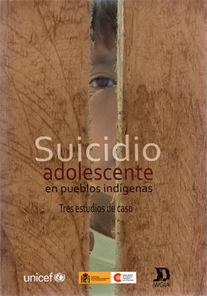 SUICIDIO ADOLESCENTE EN LOS PUEBLOS IND�GENAS