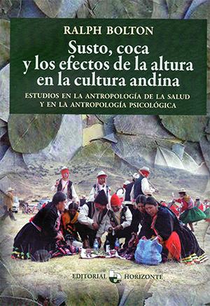 Susto, coca y los efectos de la altura en la cultura andina