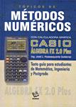 Tópicos de Métodos Numéricos con calculadora gráfica CASIO ALGEBRA FX 2.0 Plus