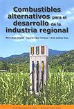 Combustibles alternativos para el desarrollo de la industria regional