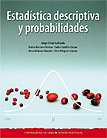 Estad�stica descriptiva y probabilidades