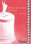 El Derecho Electoral en el Perú