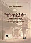 CUADERNOS DE TRABAJO DE UN EMBAJADOR (1945-1997)