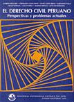 EL DERECHO CIVIL PERUANO (PERSPECTIVAS Y PROBLEMAS ACTUALES)