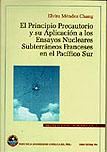 EL PRINCIPIO PRECAUTORIO Y SU APLICACIÓN A LOS ENSAYOS NUCLEARES - VOLUMEN 4