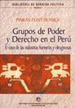 GRUPOS DE PODER Y DERECHO EN EL PERÚ