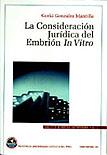 LA CONSIDERACION JURIDICA DEL EMBRIÓN IN VITRO - VOLUMEN 5