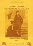 LA RESPONSABILIDAD POR PRODUCTOS DEFECTUOSOS - VOLUMEN VIII - 2 TOMOS