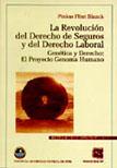 LA REVOLUCIÓN DEL DERECHO DE SEGUROS Y DEL DERECHO LABORAL - VOLUMEN 8