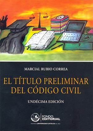 EL T�TULO PRELIMINAR DEL C�DIGO CIVIL