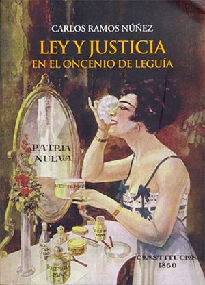 LEY Y JUSTICIA EN EL ONCENIO DE LEGU�A