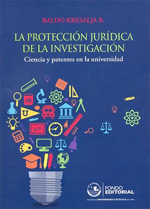 LA PROTECCI�N JUR�DICA DE LA INVESTIGACI�N