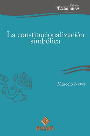 LA CONSTITUCIONALIZACI�N SIMB�LICA