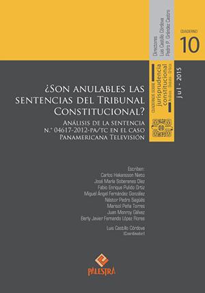 �SON ANULABLES LAS SENTENCIAS DEL TRIBUNAL CONSTITUCIONAL?