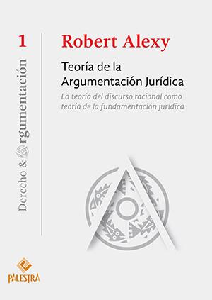 TEOR�A DE LA ARGUMENTACI�N JUR�DICA