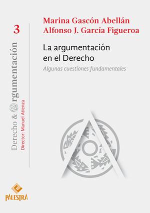 LA ARGUMENTACI�N EN EL DERECHO