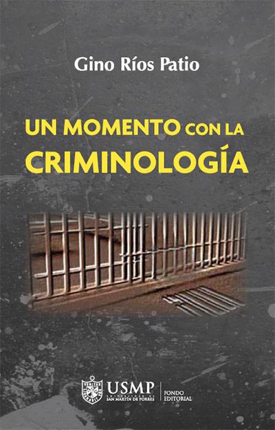 UN MOMENTO CON LA CRIMINOLOGÍA