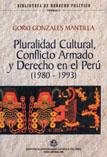 PLURALIDAD CULTURAL Y CONFLICTO ARMADO EN EL PER� - VOLUMEN 2