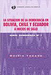 La situaci�n de la democracia en Bolivia, Chile y Ecuador a inicios de siglo