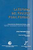 La reforma del proceso penal peruano