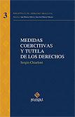 Medidas Coercitivas y Tutela de los Derechos