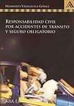 Responsabilidad civil por accidentes de tránsito y seguro obligatorio